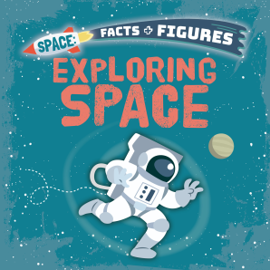 Space Facts and Figures: Exploring Space