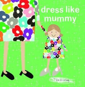 Dress Like Mummy