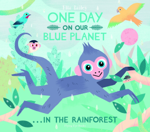 One Day on Our Blue Planet... in the Rainforest