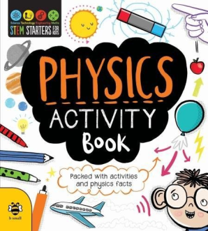 STEM Starters for Kids: Physics Activity Book