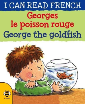 I Can Read French: George the Goldfish