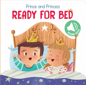 Prince and Princess: Ready for Bed