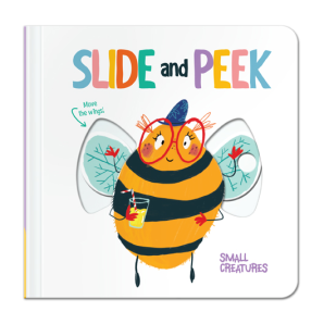 Slide & Peek: Little Creatures
