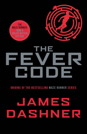 The Maze Runner: The Fever Code