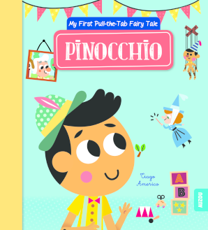 My First Pull the Tab Fairy Tales: Pinocchio
